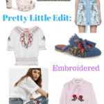 Pretty Little Edit: Embroidered