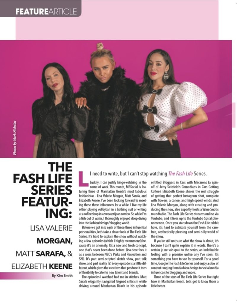 The Fash Life x MBSocial Magazine, The Fash Life Series, Manhattan Beach, Fashion Blogger TV Show, Lisa Valerie Morgan, Matt Sarafa, Elizabeth Keene, Project Runway Junior, Beverly Hills Housewives, Magazine Editorial Shoot, Magazine Cover, South Bay Los Angeles, Manhattan Beach Fashion Bloggers, Los Angeles Fashion Influencers #TheFashLifeSeries | The Fash Life Series by popular LA blog, Pretty Little Shoppers: image of a MBSocial feature article for The Fash Life series.