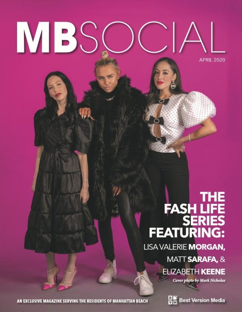 The Fash Life x MBSocial Magazine, The Fash Life Series, Manhattan Beach, Fashion Blogger TV Show, Lisa Valerie Morgan, Matt Sarafa, Elizabeth Keene, Project Runway Junior, Beverly Hills Housewives, Magazine Editorial Shoot, Magazine Cover, South Bay Los Angeles, Manhattan Beach Fashion Bloggers, Los Angeles Fashion Influencers #TheFashLifeSeries | The Fash Life Series by popular LA blog, Pretty Little Shoppers: image of a MBSocial magazine cover.