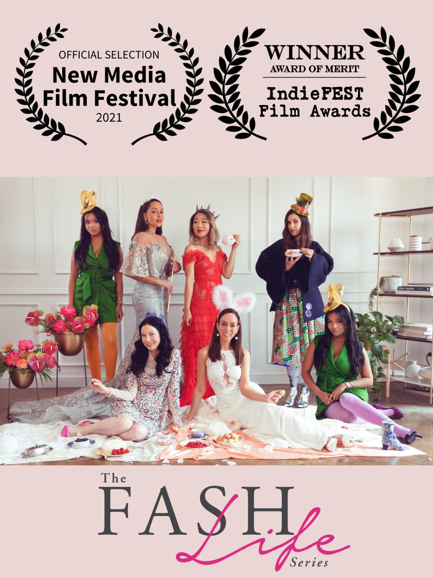The Fash Life Series, New Media Film Festival 2021, Indiefest Award of Merit 2021